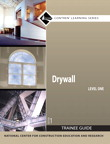 Drywall Level 1 Trainee Guide, 1/e/e
