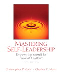 Mastering Self-Leadership: Empowering Yourself for Personal Excellence, 5/e/e