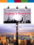 Anybody's Business, 1/e [book cover]