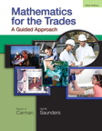 Mathematics for the Trades: A Guided Approach, 9/e [book cover]