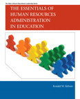 The Essentials of Human Resources Administration in Education, 1/e/e