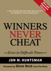 Winners Never Cheat : Even in Difficult Times, New and Expanded Edition, 1/e/e