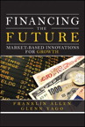 Financing the Future: Market-Based Innovations for Growth, 1/e/e