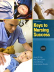Keys to Nursing Success, Revised Edition, 3/e [book cover]