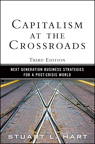 Capitalism at the Crossroads: Next Generation Business Strategies for a Post-Crisis World, 3/e/e