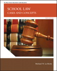 School Law: Cases and Concepts, 10/e/e