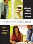 Management Accounting, Sixth Canadian Edition, 6/e [book cover]