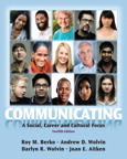 Communicating: A Social, Career, and Cultural Focus, 12/e [book cover]