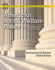American Social Welfare Policy: A Pluralist Approach, Brief Edition, 1/e/e