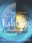 The Art of Editing In the Age of Convergence, 10/e/e