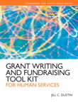 Grant Writing and Fundraising Tool Kit for Human Services, 1/e/e