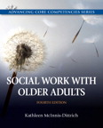 Social Work with Older Adults, 4/e/e