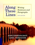 Along These Lines: Writing Sentences and Paragraphs, 5/e [book cover]