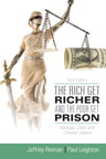 The Rich Get Richer and the Poor Get Prison, 10/e/e