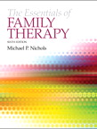 The Essentials of Family Therapy, 6/e/e