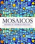 Mosaicos: Spanish as a World Language, 6/e [book cover]