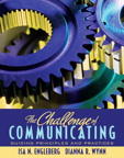 Challenge of Communicating, The: Guiding Principles and Practices, 1/e [book cover]
