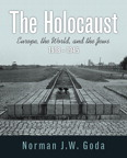 The Holocaust: Europe, the World, and the Jews, 1918 - 1945, 1/e/e