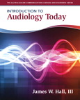 Introduction to Audiology Today, 1/e/e