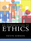 An Introduction to Ethics, 1/e/e
