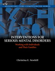 Interventions for Serious Mental Disorders: Working with Individuals and Their Families, 1/e/e