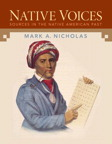 Native Voices: Sources in the Native American Past, Combined Volume, 1/e/e