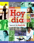 Hoy día: Spanish for Real Life, Volume 1, 1/e [book cover]