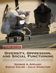 Diversity, Oppression, and Social Functioning: Person-In-Environment Assessment and Intervention, 3/e/e