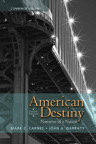 American Destiny: Narrative of a Nation, Combined Volume, 4/e [book cover]