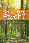 Majoring in Psych?: Career Options for Psychology Undergraduates, 5/e/e