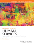 Introduction to Human Services: Through the Eyes of Practice Settings, 3/e/e