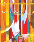 Social Work: An Empowering Profession, 8/e/e