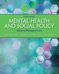 Mental Health and Social Policy: Beyond Managed Care, 6/e/e