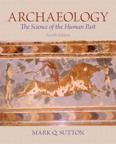 Archaeology: The Science of the Human Past, 4/e/e