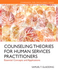 Counseling Theories for Human Services Practitioners: Essential Concepts and Applications, 1/e/e