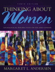 Thinking About Women: Sociological Perspectives on Sex and Gender, 10/e/e
