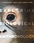 Exploring Biological Anthropology: The Essentials, 3/e [book cover]