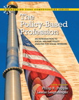 The Policy-Based Profession: An Introduction to Social Welfare Policy Analysis for Social Workers, 6/e/e