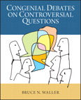 Congenial Debates on Controversial Questions, 1/e/e