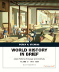 World History in Brief: Major Patterns of Change and Continuity, since 1450, Volume 2, Penguin Academic Edition, 8/e [book cover]