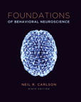 Foundations of Behavioral Neuroscience, 9/e [book cover]