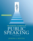 The Essential Elements of Public Speaking, 5/e/e