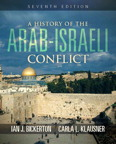 A History of the Arab Israeli Conflict, 7/e/e