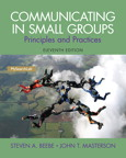 Communicating in Small Groups: Principles and Practices, 11/e/e