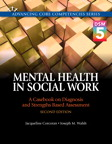 Mental Health in Social Work: A Casebook on Diagnosis and Strengths Based Assessment (DSM 5 Update), 2/e/e
