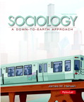 Sociology: A Down-to-Earth Approach, 12/e [book cover]