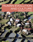 Human Evolution and Culture: Highlights of Anthropology, 8/e/e
