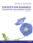 Statistics for Economics, Accounting and Business Studies, 6/e [book cover]