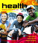 Health: Making Choices for Life, 1/e [book cover]