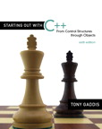 Starting Out with C++: From Control Structures through Objectsm, 6/e/e